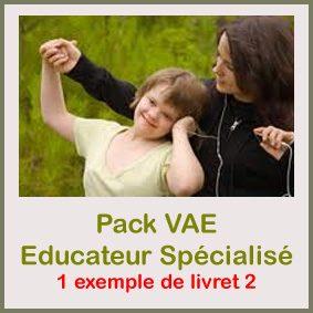vae éducateur spécialisé livret 2